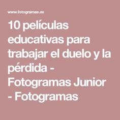 10 películas educativas para trabajar el duelo y la pérdida - Fotogramas Junior - Fotogramas