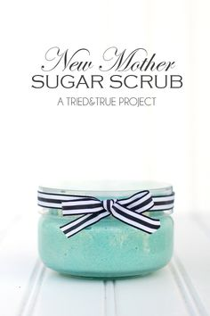 Make this gorgeous smelling sugar scrub for your favorite new mother with just three ingredients!