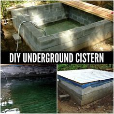Underground Cistern | A good option for water storage on a homestead is an underground cistern that can be constructed by using cinder blocks and a sealer.