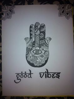 Good vibes hamsa hand sharpie art