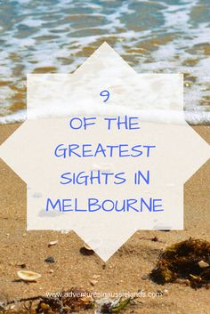 Must see sights in Melbourne for sure!