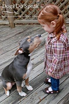 Dogs do Speak, But Only to Those Who Know How To Listen.