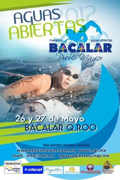 May 26-27, Swimming Tournament in Bacalar, Mexico