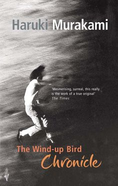 The Wind-up Bird Chronicle by Haruki Murakami. Murakami at his finest. Books You Should Read, Books To Read, My Books, Best Books Of All Time, Great Books, Haruki Murakami Books, Love Book, This Book, Roman