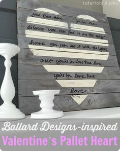 DIY Wall Art | Valentines Day | Heart Pallet Art with Song Lyrics inspired by Ballard Designs