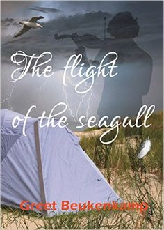 The Flight of the Seagull - Kindle edition by Greet Beukenkamp. Children Kindle eBooks @ Amazon.com.