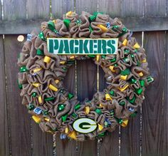 Green Bay Packers Burlap Wreath. You can take anything and make it Packers and I will think it is awesome!