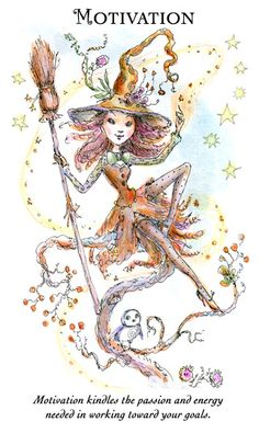 """☆ Witchling: Motivation """"Motivation kindles the passion and energy needed in working toward your goals."""" -:- Artist Paulina Cassidy ☆"""