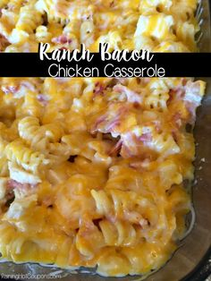 Ranch Bacon Chicken Casserole - Raining Hot Coupons