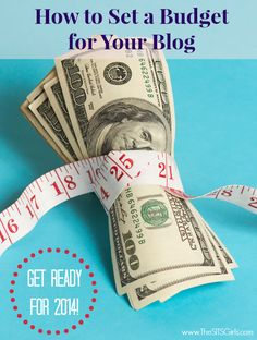 How to Create a Budget For Your Blog in 2014   How to Budget in 2014