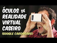 Óculos de realidade virtual caseiro (Google Cardboard) - YouTube