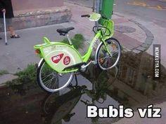 Bubis víz Bicycle, Motorcycle, Humor, Funny, Bike, Bicycle Kick, Humour, Bicycles, Motorcycles
