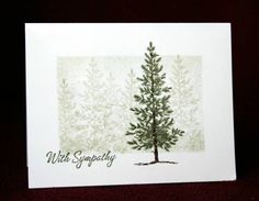 Sympathy_Pine_by_LovinTX by LovinTX - Cards and Paper Crafts at Splitcoaststampers
