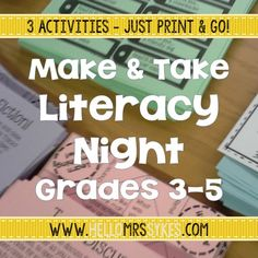 Need activities for parents? Make and Take Literacy Activities for grades 3-5 are minimal prep - just print, copy, and go! Blog Post from Hello Mrs Sykes