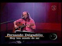 Fernando Delgadillo - Hoy ten miedo de mi