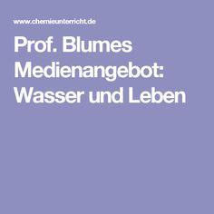Prof. Blumes Medienangebot: Wasser und Leben
