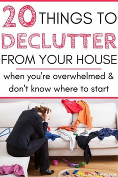 Things to declutter from your house when you're overwhelmed and don't know where to start. Declutter your house and create a simple, organized, uncluttered life. How to kick clutter once and for all. For the busy mom who doesn't know where to start decluttering. Eliminate clutter stress and simplify you life. Declutter your life. Declutter your home. I love the concept of decluttering but I never knew where to start!! This post guides you through the steps to take to eliminate waste out of your