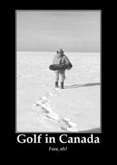 Might also be golf in the polar vortex...