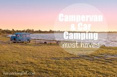 Must Haves for Campervan and Car Camping