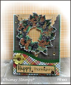 Whimsy Harvest Wreath | Passionate Paper Creations Whimsy Stamps, Thanksgiving Cards, Fall Cards, Burlap Wreath, Harvest, Card Making, Diy Crafts, Wreaths, Copic