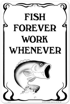 Fish Forever.... Live life and create the future you want!  www.bestbuddyfishing.com #fishing