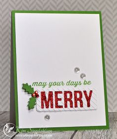 Merry Days with Joyful Creations with Kim. Stamps and dies by Avery Elle.