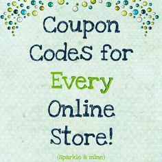 RetailMeNot is website that is essentially a collection of every coupon code available for every store out there.  Catagories from groceries, clothing, jewlery, and much more!