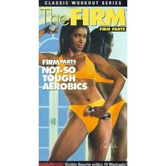 The FIRM Parts Not So Tough Aerobics aka with host Karen Taylor 1992