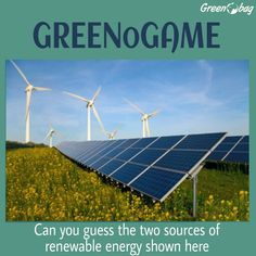 #GreenoGame can you tell us the two renewable sources of energy in the picture #GreenoBag
