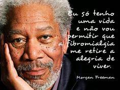 fibromialgia em PT: Morgan Freeman e a fibromialgia