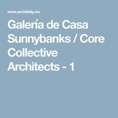 Galería de Casa Sunnybanks / Core Collective Architects - 1