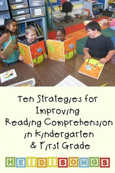Ten Strategies for Improving Reading Comprehension in Kindergarten & First Grade