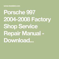 Porsche cayenne service repair manual 2003 2008 pdf porsche porsche 997 2004 2008 factory shop service repair manual fandeluxe Images