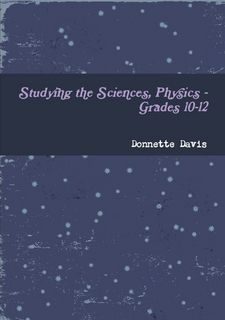 Studying the Sciences, Physics - Grades by Donnette Davis (Paperback) Science Books, Poetry Books, Social Work, When Someone, Textbook, Forgiveness, Something To Do, Physics, Reflection