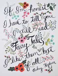 Audrey Hepburn lovely words about Fairy Tales Now Quotes, Words Quotes, Wise Words, Life Quotes, Sayings, Brainy Quotes, Pretty Words, Beautiful Words, Audrey Hepburn Quotes