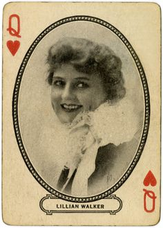 Movie Souvenir Playing Card: Queen of Hearts - Lillian Walker, 1916, M.J. Moriarty, Movie Souvenir Card Co., Cincinnati, U.S.A.  Playing Card and Game Collection, PR 115-1-53.  New-York Historical Society, image #84854d_c.