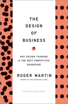 THE DESIGN OF BUSINESS : WHY DESIGN THINKING IS THE NEXT COMPETITIVE ADVANTAGE de Roger Martin. Most companies today have innovation envy. They yearn to come up with a game-changing innovation or create an entirely new category like Facebook. Many make genuine efforts to be innovative--they spend on R&D, bring in creative designers, hire innovation consultants. But they get disappointing results. Why? In this book Roger L. Martin offers an answer... Cote : 9-4721-215 MAR