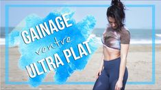 GAINAGE ventre ULTRA PLAT !