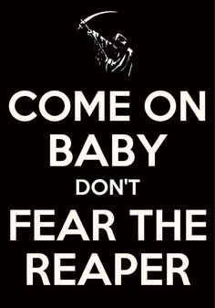 Blue Oyster Cult - Fear the Reaper #song #lyrics