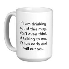 yup - totally buying this! Coffee Before Safe Conversation Coffee Mugs