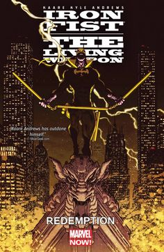 Iron Fist: The Living Weapon Vol. 2 #TPB #Marvel (Cover Artist: Kaare Andrews) Release Date: 8/26/2015