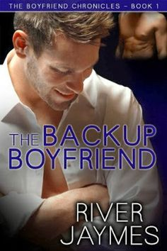 Smitten with Reading: The Backup Boyfriend by River Jaymes