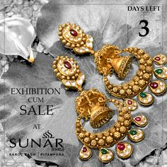 HURRY! DAYS LEFT 3 ONLY Sunar Jewels Offering Heavy Discounts On Gold & Diamond Jewelry With 99/- Rs. Making Charges,  #NowOpen #Exhibition #Sale #Sunar #SunarJewelsIndia Gold Jhumka Earrings, Gold Earrings Designs, Antique Earrings, 1 Gram Gold Jewellery, Gold Jewelry, Diamond Jewelry, Silver Pooja Items, Gold Necklace Simple, Jewellery Sketches