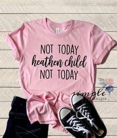 Not Today Heathen Child T-shirt, Mom Tee – Simple Designs and More Buy trending women t-shirt from our store and get off. You will not find this t-shirt in another store, so grab this Limited Time Discount Now! Looks Style, Mom Style, Vinyl Shirts, Funny Shirts, Sweat Shirt, Lila Jeans, Shirt Designs, Diy Shirt, Personalized T Shirts