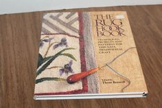 The Rug Hook Book Thom Boswell Techniques Projects Patterns Hardcover