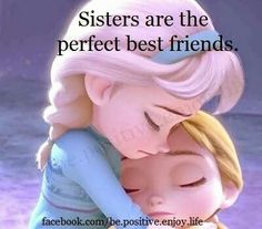 Elsa and ana are the perfect example of love and friendship Frozen Sister Quotes, Frozen Quotes, Frozen Sisters, Big Sister Quotes, Sister Poems, Sisters Book, Soul Sisters, Daughter Quotes, Mother Quotes