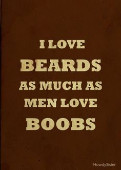 Beards and tattoos!