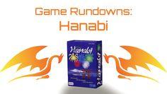 Hanabi Run Down