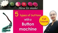 Watch this video to learn 5 different ways to create fabric buttons with a button machine. Hand press button machine is a smart way to invest if you are fond. Types Of Buttons, Diy Fashion, English, Make It Yourself, Learning, Fabric, Youtube, How To Make, Dress