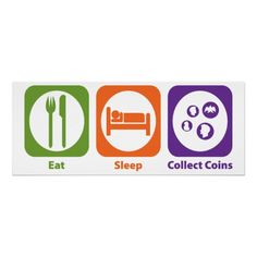 Eat Sleep Collect Coins